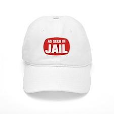 As Seen In Jail Baseball Cap