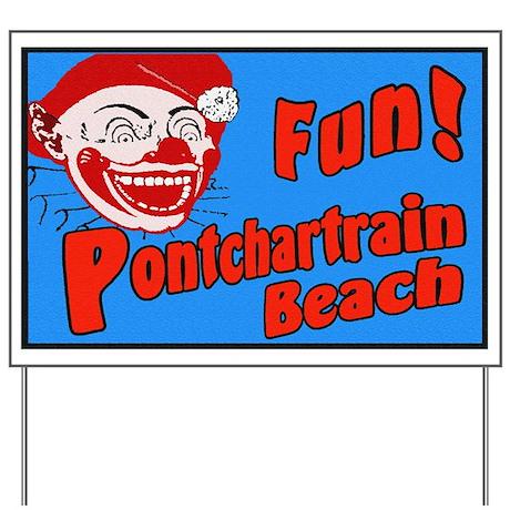 Pontchartrain Beach Yard Sign