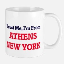 Trust Me, I'm from Athens New York Mugs