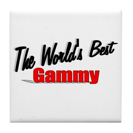 """The World's Best Gammy"" Tile Coaster"