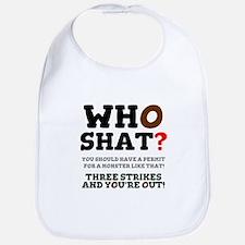 WHO SHAT! Bib