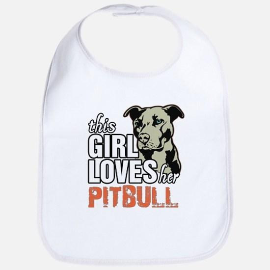 This Girl Loves Her Pitbull Bib