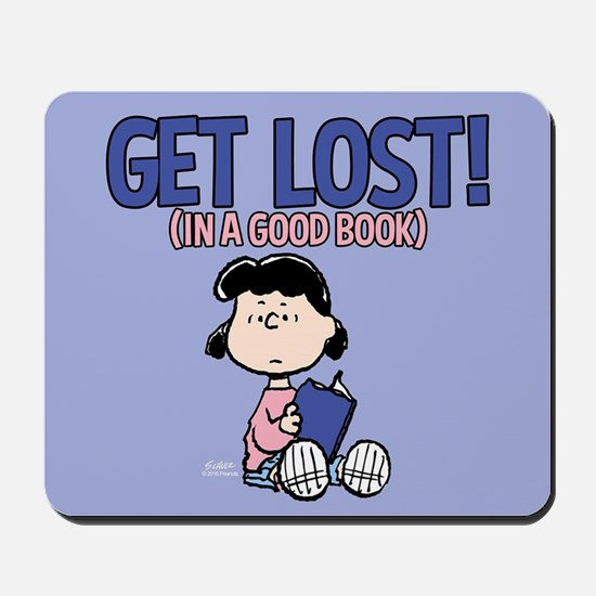 Lucy-Get Lost Mousepad
