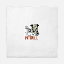 This Girl Loves Her Pitbull Queen Duvet