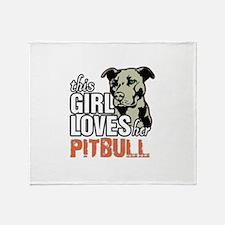 This Girl Loves Her Pitbull Throw Blanket