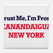 Trust Me, I'm from Canandaigua New Yo Tile Coaster