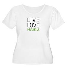 Live Love Haiku T-Shirt