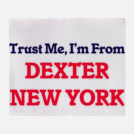 Trust Me, I'm from Dexter New York Throw Blanket