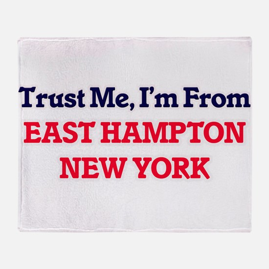 Trust Me, I'm from East Hampton New Throw Blanket