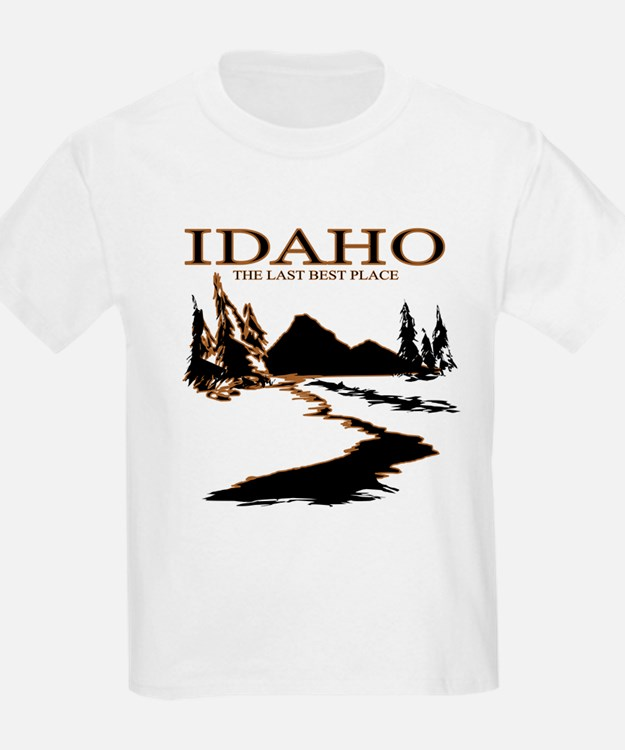 Idaho the Last best place T-Shirt