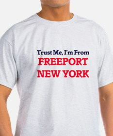 Trust Me, I'm from Freeport New York T-Shirt