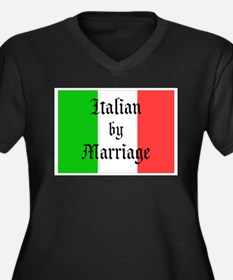 Italian by Marriage... Plus Size T-Shirt