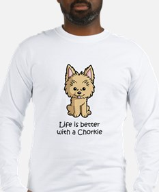 Life Is Better With A Chorkie Long Sleeve T-Shirt