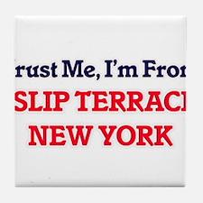 Trust Me, I'm from Islip Terrace New Tile Coaster