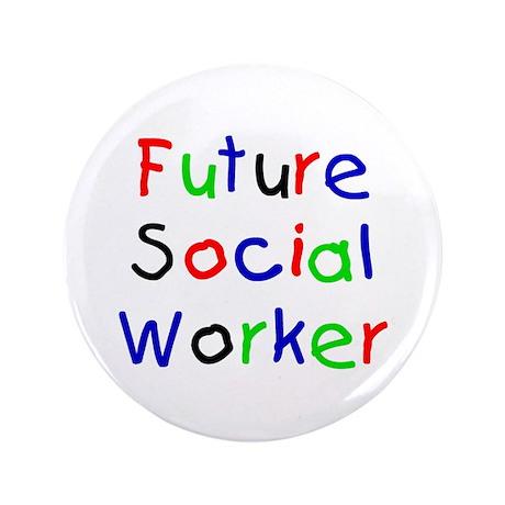 "Future Social Worker 3.5"" Button"