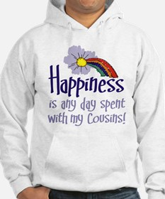 HAPPINESS IS DAY W/ MY COUSINS Hoodie