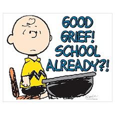 Charlie Brown - Good Grief! School Alread Wall Art Poster