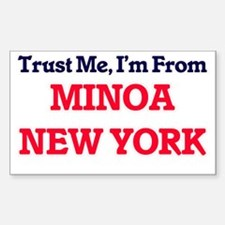 Trust Me, I'm from Minoa New York Decal