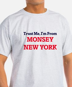 Trust Me, I'm from Monsey New York T-Shirt