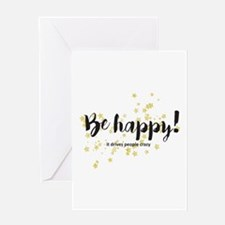 Be Happy Greeting Cards