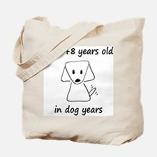 64 Dog Years 6-1 Tote Bag