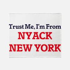 Trust Me, I'm from Nyack New York Throw Blanket