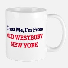 Trust Me, I'm from Old Westbury New York Mugs