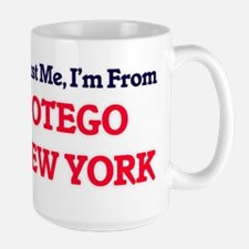 Trust Me, I'm from Otego New York Mugs