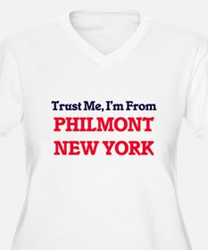 Trust Me, I'm from Philmont New Plus Size T-Shirt