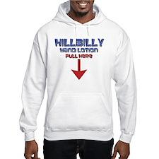 Hillbilly Hand Lotion Hoodie