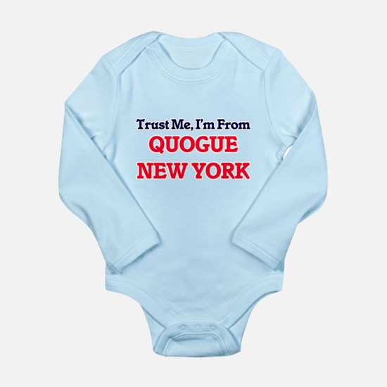 Trust Me, I'm from Quogue New York Body Suit