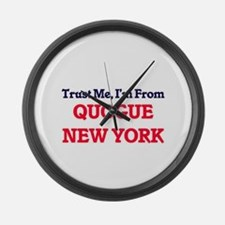 Trust Me, I'm from Quogue New Yor Large Wall Clock