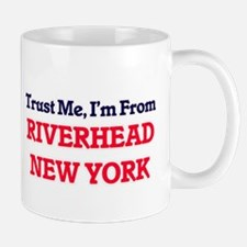 Trust Me, I'm from Riverhead New York Mugs