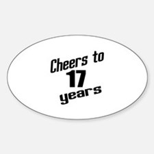 Cheers To 17 Years Decal