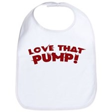 LOVE THAT PUMP Bib
