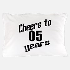 Cheers To 05 Years Pillow Case