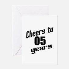 Cheers To 05 Years Greeting Card