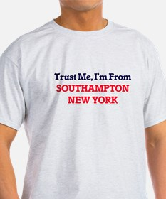 Trust Me, I'm from Southampton New York T-Shirt