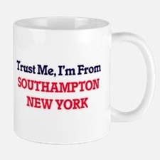 Trust Me, I'm from Southampton New York Mugs