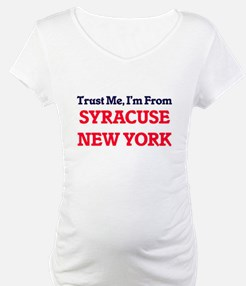 Trust Me, I'm from Syracuse New Shirt