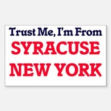 Trust Me, I'm from Syracuse New York Decal