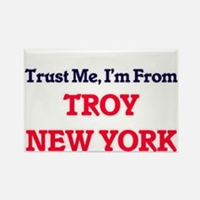 Trust Me, I'm from Troy New York Magnets