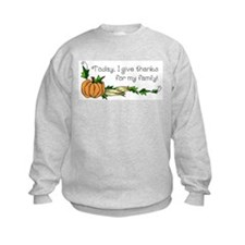 Give Thanks for Family Sweatshirt