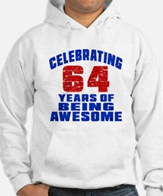 Celebrating 64 Years Of Being Aw Hoodie