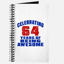 Celebrating 64 Years Of Being Awesome Journal