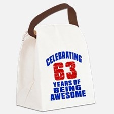 Celebrating 63 Years Of Being Awe Canvas Lunch Bag