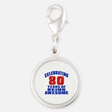 Celebrating 80 Years Of Being Silver Round Charm