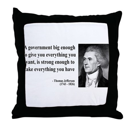 Thomas Jefferson Quote 1 Throw Pillow