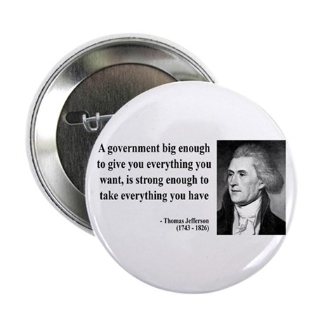 "Thomas Jefferson Quote 1 2.25"" Button (10 pack)"