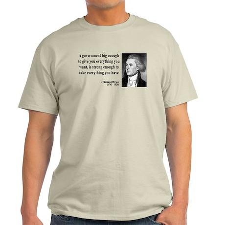 Thomas Jefferson Quote 1 Light T-Shirt